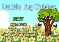 Bubble Bug Catcher